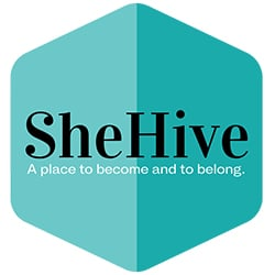 The SheHive - A place to become and to belong